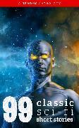 Cover-Bild zu 99 Classic Science-Fiction Short Stories (eBook) von Poe, Edgar Allan