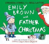 Cover-Bild zu Emily Brown and Father Christmas von Cowell, Cressida