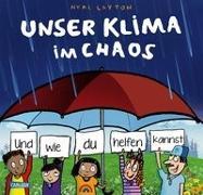 Cover-Bild zu Unser Klima im Chaos von Layton, Neal