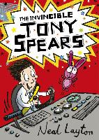 Cover-Bild zu The Invincible Tony Spears (eBook) von Layton, Neal