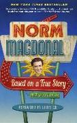 Cover-Bild zu Based on a True Story von Macdonald, Norm