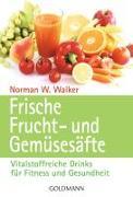 Cover-Bild zu Walker, Norman W.: Frische Frucht- und Gemüsesäfte