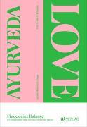 Cover-Bild zu Bietenholz-Lieger, Isabelle: Ayurveda Love