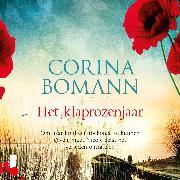 Cover-Bild zu Het klaprozenjaar (Audio Download) von Bomann, Corina