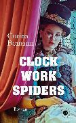 Cover-Bild zu Clockwork Spiders (eBook) von Bomann, Corina