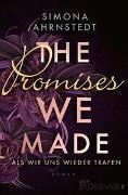 Cover-Bild zu The promises we made. Als wir uns wieder trafen von Ahrnstedt, Simona