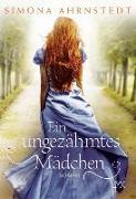 Cover-Bild zu Ein ungezähmtes Mädchen von Ahrnstedt, Simona