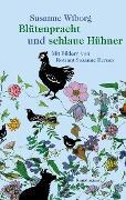 Cover-Bild zu Blütenpracht und schlaue Hühner (eBook) von Wiborg, Susanne