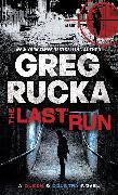Cover-Bild zu The Last Run (eBook) von Rucka, Greg