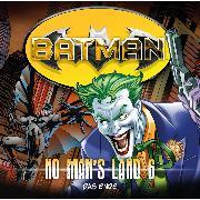 Cover-Bild zu Batman, No Man's Land, Folge 6: Das Ende (Audio Download) von Rucka, Greg