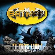 Cover-Bild zu Batman, No Man's Land, Folge 1: Niemandsland (Audio Download) von Rucka, Greg