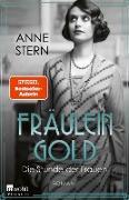 Cover-Bild zu Fräulein Gold: Die Stunde der Frauen (eBook) von Stern, Anne
