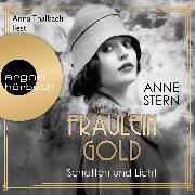 Cover-Bild zu Fräulein Gold. Schatten und Licht - Die Hebamme von Berlin, (Ungekürzt) (Audio Download) von Stern, Anne