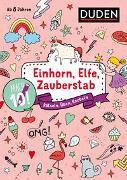 Cover-Bild zu Mach 10! Einhorn, Elfe, Zauberstab - Ab 8 Jahren von Eck, Janine