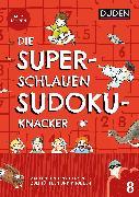 Cover-Bild zu Die superschlauen Sudokuknacker - ab 8 Jahren (Band 8) (eBook) von Offermann, Kristina