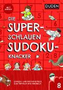 Cover-Bild zu Die superschlauen Sudokuknacker - ab 8 Jahren (Band 8) von Offermann, Kristina