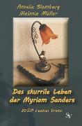 Cover-Bild zu Das skurrile Leben der Myriam Sanders (eBook) von Müller, Melanie