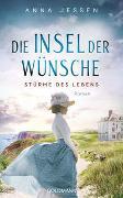 Cover-Bild zu Die Insel der Wünsche - Stürme des Lebens von Jessen, Anna