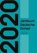 Cover-Bild zu Jahrbuch Deutsche Einheit von Böick, Marcus (Hrsg.)