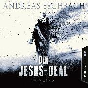Cover-Bild zu Der Jesus-Deal, Folge 1-4: Die kompletter Hörspiel-Reihe nach Andreas Eschbach (Audio Download) von Eschbach, Andreas