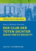 Cover-Bild zu Der Club der toten Dichter - Dead Poets Society von Nancy H. Kleinbaum. Königs Erläuterungen von Kleinbaum, Nancy H.
