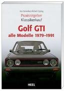 Cover-Bild zu Praxisratgeber Klassikerkauf Golf GTI von Cservenka, Ken
