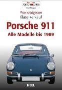 Cover-Bild zu Praxisratgeber Klassikerkauf Porsche 911 von Morgan, Peter