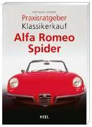 Cover-Bild zu Praxisratgeber Klassikerkauf: Alfa Romeo Spider von Booker, Keith