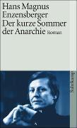 Cover-Bild zu Der kurze Sommer der Anarchie von Enzensberger, Hans Magnus