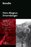 Cover-Bild zu Tumulto (eBook) von Enzensberger, Hans Magnus