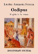 Cover-Bild zu Oedipus (eBook) von Lucius Annaeus Seneca