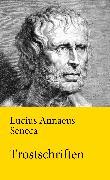Cover-Bild zu Trostschriften (eBook) von Seneca, Lucius Annaeus