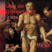 Cover-Bild zu Vom glückseligen Leben (Audio Download) von Seneca, Lucius Annaeus