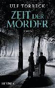 Cover-Bild zu Zeit der Mörder (eBook) von Torreck, Ulf