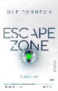 Cover-Bild zu Escape Zone (eBook) von Torreck, Ulf