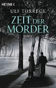 Cover-Bild zu Zeit der Mörder von Torreck, Ulf