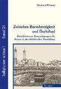 Cover-Bild zu Zwischen Barmherzigkeit und Dschihad von Hofmann, Benjamin