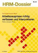 Cover-Bild zu Arbeitszeugnisse richtig verfassen und interpretieren von Schwarb, Thomas