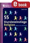 Cover-Bild zu 55 Stundeneinstiege Religion (eBook) von Sigg, Stephan