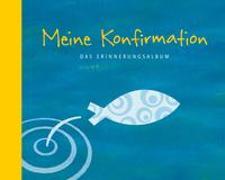 Cover-Bild zu Meine Konfirmation von Erne, Thomas