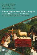 Cover-Bild zu La configuración de la imagen de la Monarquía Católica (eBook) von Arroyo, Félix Labrador