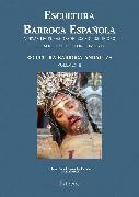 Cover-Bild zu Escultura Barroca Española. Escultura Barroca Andaluza (eBook) von Paradas, Antonio Rafael Fernández