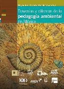 Cover-Bild zu Travesías y dilemas de la pedagogía ambiental en México (eBook) von Muñoz, Ruth Padilla