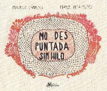 Cover-Bild zu No des puntada sin hilo (eBook) von Muñoz, Manuel Peña