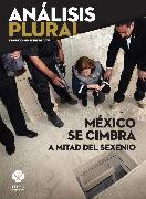 Cover-Bild zu México se cimbra a mitad del sexenio (eBook) von Bustillos, Juan Carlos Núñez