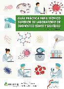Cover-Bild zu Guía práctica para técnico superior de laboratorio de diagnóstico clínico y biomédico (eBook) von Moreno, Raquel