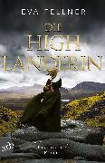 Cover-Bild zu Die Highlanderin (eBook) von Fellner, Eva