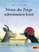 Cover-Bild zu Wenn die Ziege schwimmen lernt