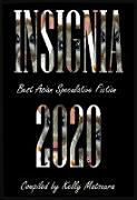 Cover-Bild zu Insignia 2020 (Best Asian Speculative Fiction, #1) (eBook) von Matsuura, Kelly