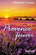 Cover-Bild zu Provence forever (eBook) von Cereso, Massimo